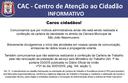 INFORMATIVO - Centro de Atenção ao Cidadão